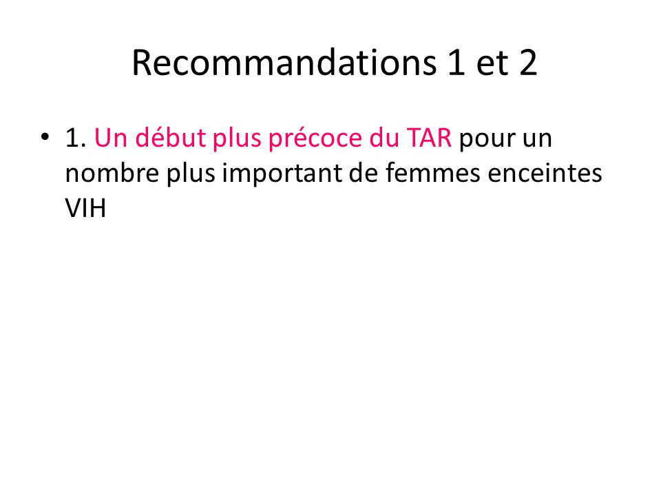 Recommandations 1 et 2 1.