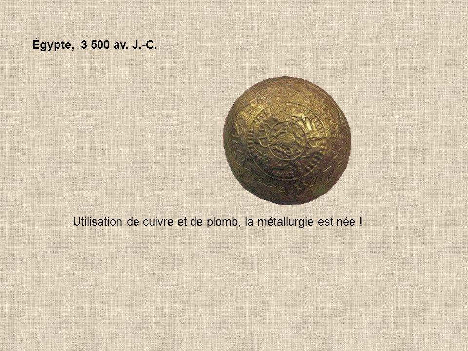 Toujours en Égypte, 3 000 av.J.-C. N'oublions pas que les égyptiens momifient les corps .