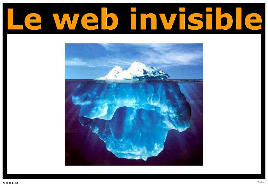 Page 29 © Jean Elias Le web invisible