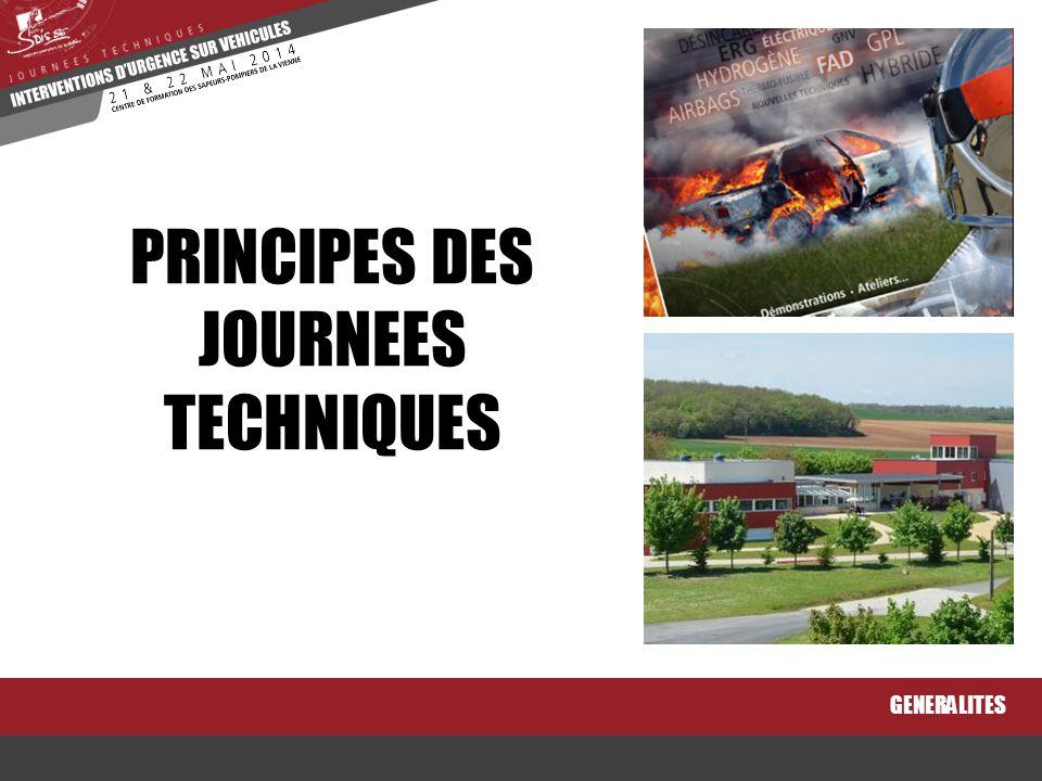 GENERALITES PRINCIPES DES JOURNEES TECHNIQUES