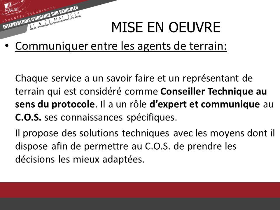 Communiquer entre les agents de terrain: Chaque service a un savoir faire et un représentant de terrain qui est considéré comme Conseiller Technique a