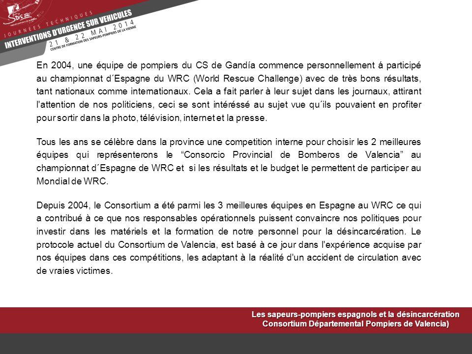 En 2004, une équipe de pompiers du CS de Gandía commence personnellement á participé au championnat d´Espagne du WRC (World Rescue Challenge) avec de
