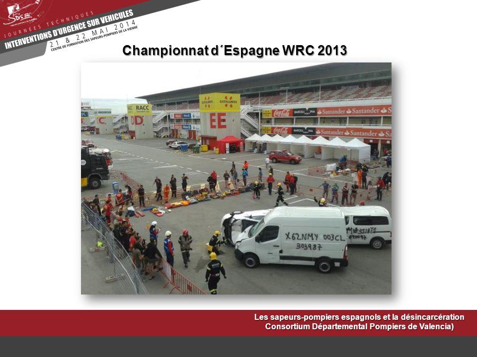 Championnat d´Espagne WRC 2013 Les sapeurs-pompiers espagnols et la désincarcération Consortium Départemental Pompiers de Valencia)