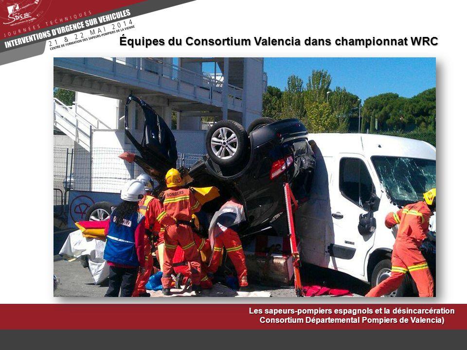 Les sapeurs-pompiers espagnols et la désincarcération Consortium Départemental Pompiers de Valencia) Équipes du Consortium Valencia dans championnat W