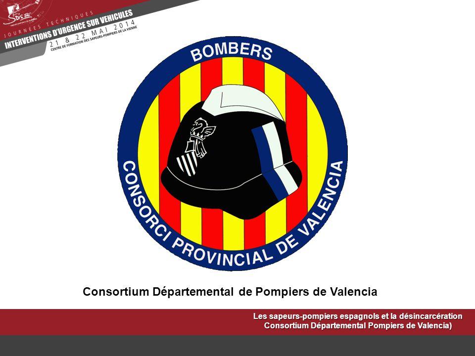 Consortium Départemental de Pompiers de Valencia Les sapeurs-pompiers espagnols et la désincarcération Consortium Départemental Pompiers de Valencia)