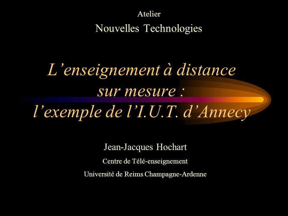 L'enseignement à distance sur mesure : l'exemple de l'I.U.T.