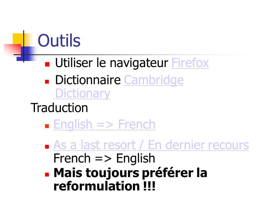 Outils Utiliser le navigateur FirefoxFirefox As a last resort / En dernier recours French => English As a last resort / En dernier recours Dictionnair