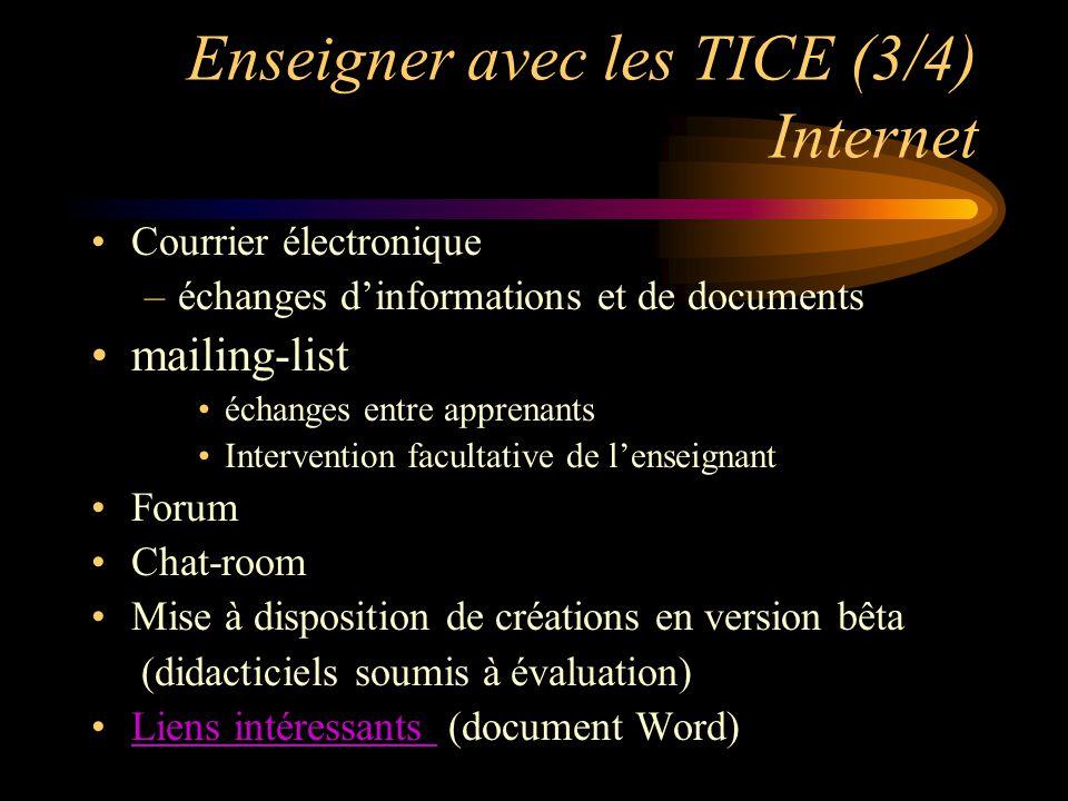 Enseigner avec les TICE (4/4) Un exemple de CD-Rom –élaboration progressive (version 5 en préparation) Ensemble multimédia d'anglais Ensemble multimédia d'anglais (distribué aux étudiants du CTU)