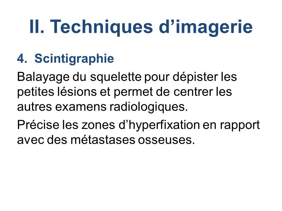 II.Techniques d'imagerie 4.