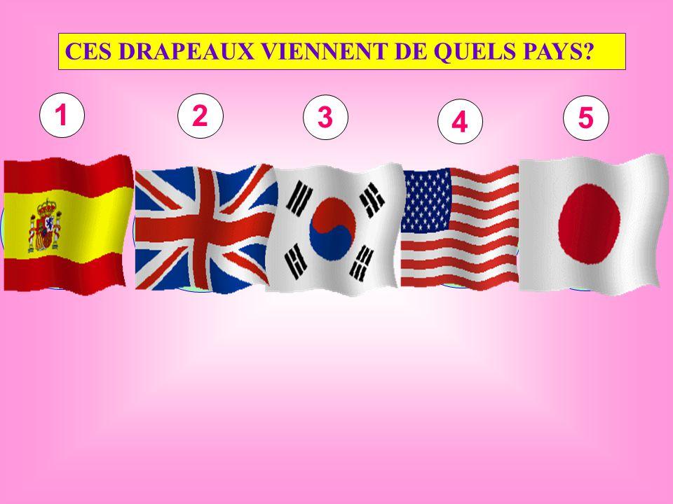 ESPAGNE ANGLETERRE CORÉE DU SUD ÉTATS-UNIS JAPON CES DRAPEAUX VIENNENT DE QUELS PAYS 1 2 3 4 5