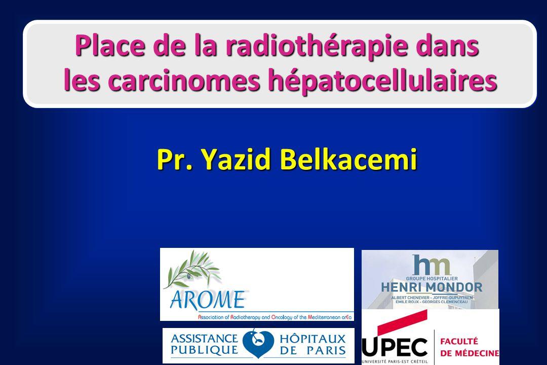 La radiothérapie des CHC Arcthérapie dynamique (VMAT/RapidArc) CHC non résécables(88% St III-IV)n = 168 CHC non résécables(88% St III-IV)n = 168 Prescription 45-60Gy Prescription 45-60Gy Diamètre : 3.4-16.1 cm Diamètre : 3.4-16.1 cm Contraintes : Contraintes : Moelle/estomac : 22Gy; œsophage : 30Gy Moelle/estomac : 22Gy; œsophage : 30Gy Dose moyenne aux reins : 5-8Gy Dose moyenne aux reins : 5-8Gy Résultats6mois12mois Résultats6mois12mois CL95%93% CL95%93% SG à 12 mois : 45% SG à 12 mois : 45% Wang et al.
