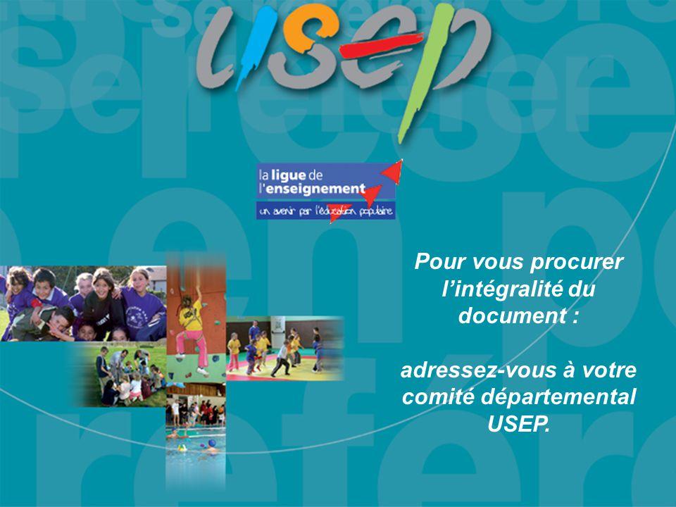 Pour vous procurer l'intégralité du document : adressez-vous à votre comité départemental USEP.