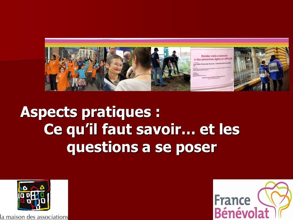 Aspects pratiques : Ce qu'il faut savoir… et les questions a se poser