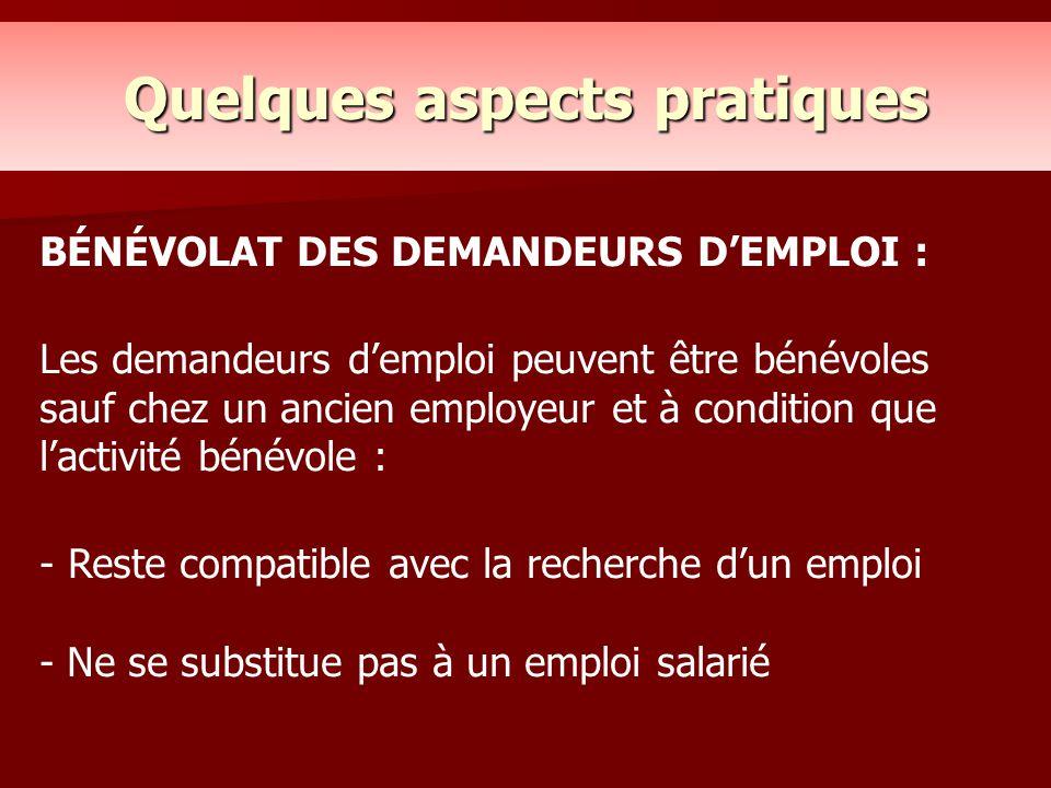 BÉNÉVOLAT DES DEMANDEURS D'EMPLOI : Les demandeurs d'emploi peuvent être bénévoles sauf chez un ancien employeur et à condition que l'activité bénévol