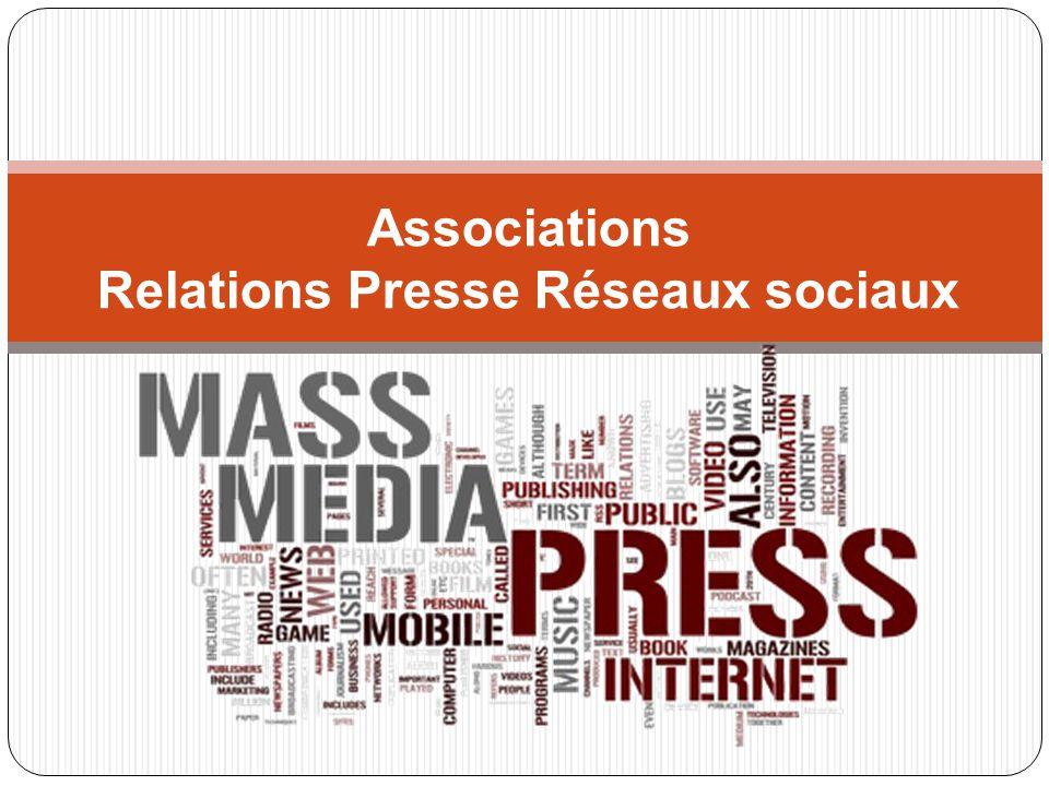 Associations Relations Presse Réseaux sociaux