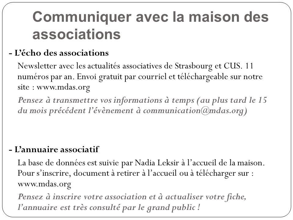 Communiquer avec la maison des associations - L'écho des associations Newsletter avec les actualités associatives de Strasbourg et CUS.