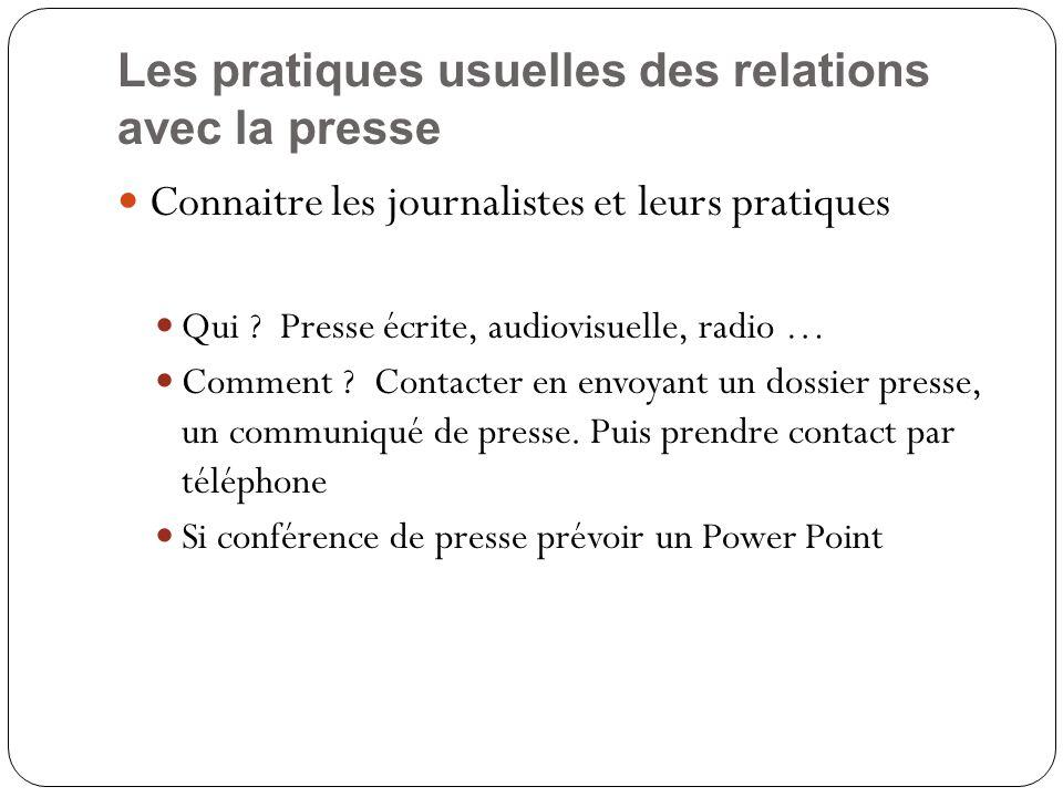 Les pratiques usuelles des relations avec la presse Connaitre les journalistes et leurs pratiques Qui .