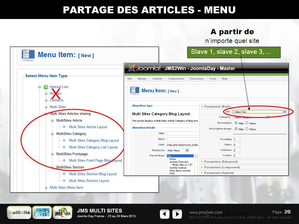 www.jms2win.com 10/25/12 A partir de n'importe quel site X Slave 1, slave 2, slave 3,… Page : 20 PARTAGE DES ARTICLES - MENU