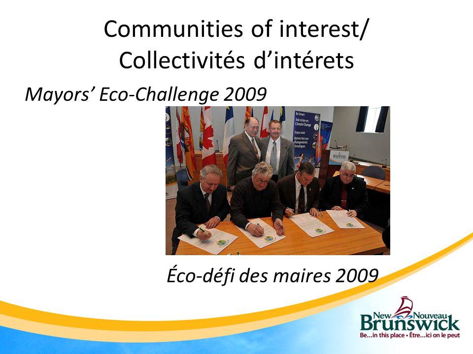 Communities of interest/ Collectivités d'intérets Mayors' Eco-Challenge 2009 Éco-défi des maires 2009