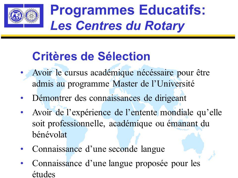 Programmes Educatifs: Les Centres du Rotary Quel serait le candidat idéal pour la Bourse de la Paix dans le Monde Rotarien