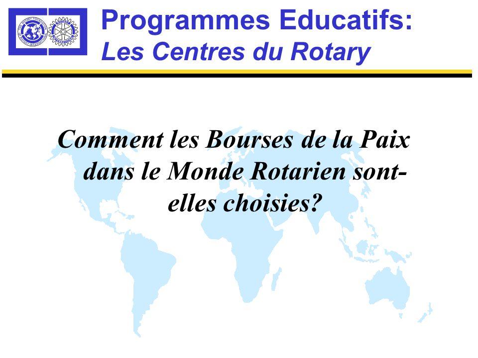 Programmes Educatifs: Les Centres du Rotary Universités & Collèges dans les sections relations internationales, études sur la paix, résolution des conflits, etc.