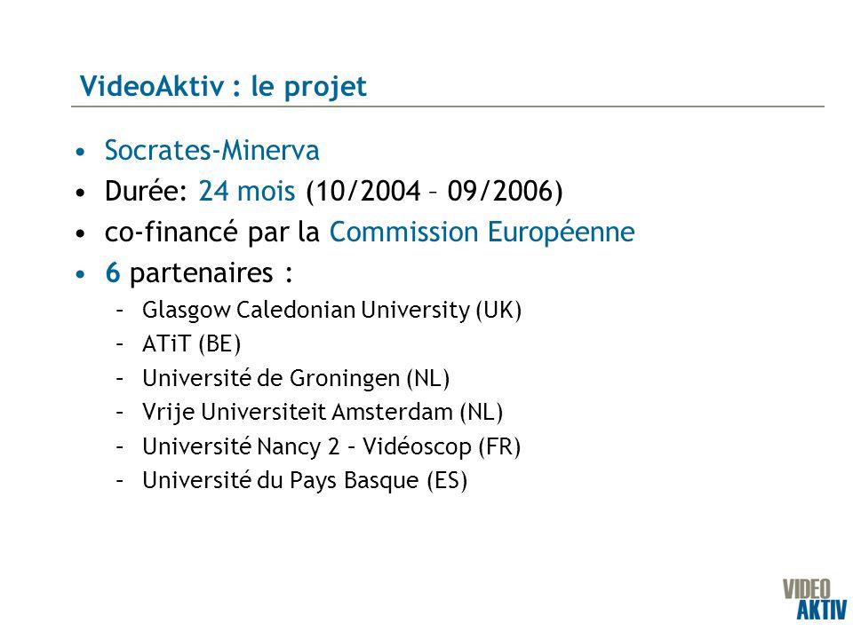 Socrates-Minerva Durée: 24 mois (10/2004 – 09/2006) co-financé par la Commission Européenne 6 partenaires : –Glasgow Caledonian University (UK) –ATiT