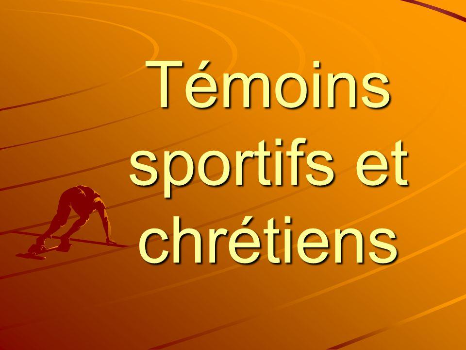 Témoins sportifs et chrétiens