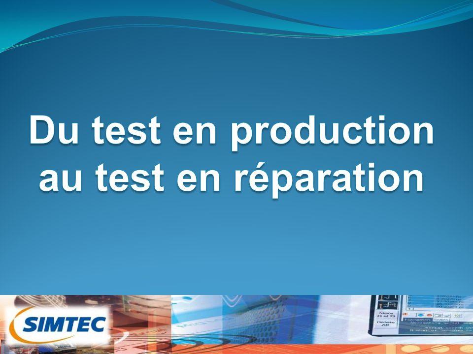 CONCEPTION FABRICATION PERENNISATION MAINTENANCE Partie 1 : Test de production Partie 2 : Test en réparation Partie 2 : Test en réparation Le cycle de vie d'une carte électronique et son test