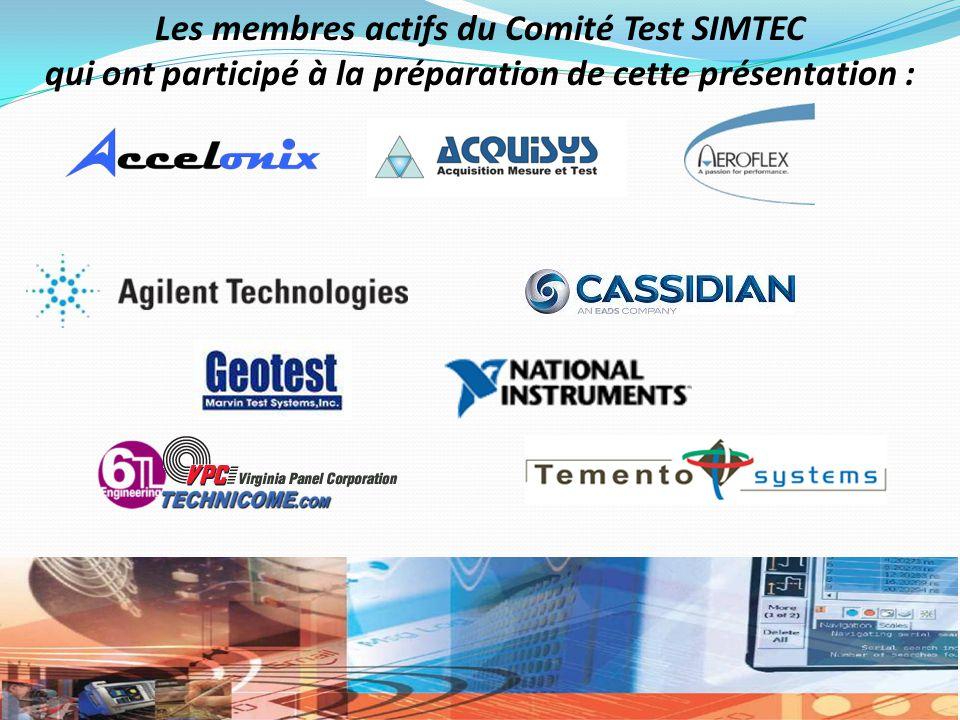 Les membres actifs du Comité Test SIMTEC qui ont participé à la préparation de cette présentation :