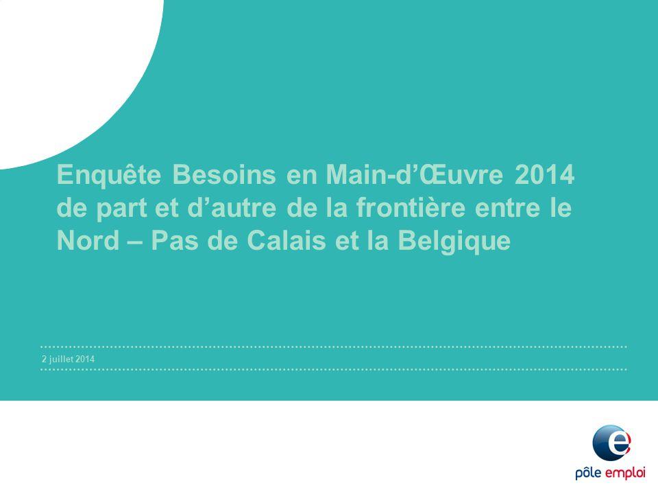 2 juillet 2014 Enquête Besoins en Main-d'Œuvre 2014 de part et d'autre de la frontière entre le Nord – Pas de Calais et la Belgique