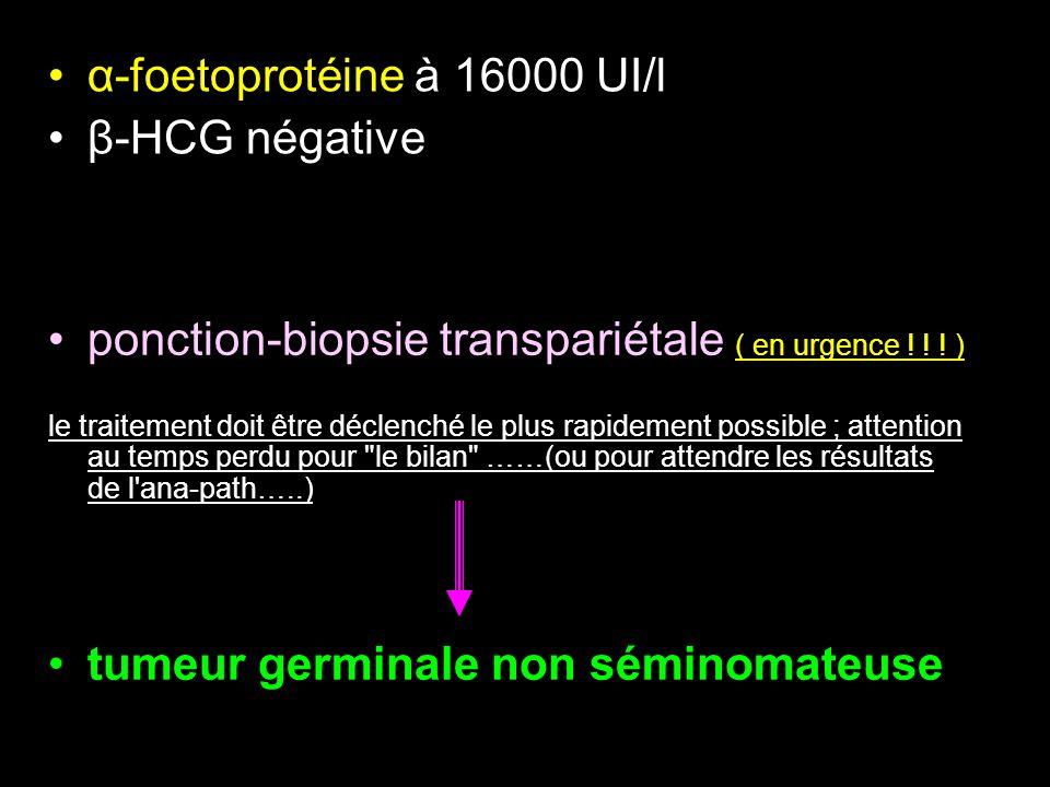 ponction-biopsie transpariétale ( en urgence .