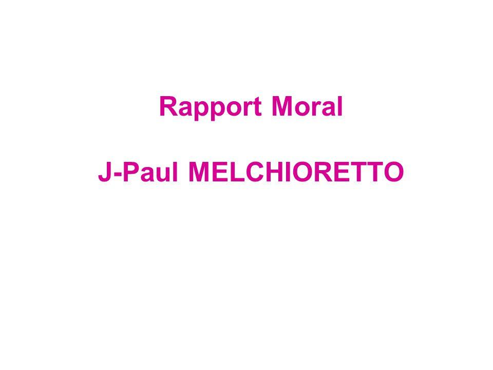 Rapport Moral J-Paul MELCHIORETTO