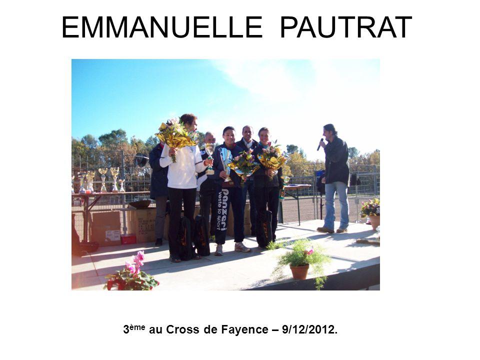 EMMANUELLE PAUTRAT 3 ème au Cross de Fayence – 9/12/2012.