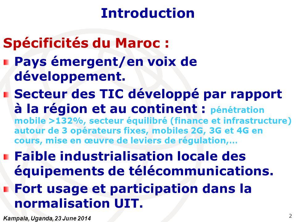 Introduction Spécificités du Maroc : Pays émergent/en voix de développement. Secteur des TIC développé par rapport à la région et au continent : pénét