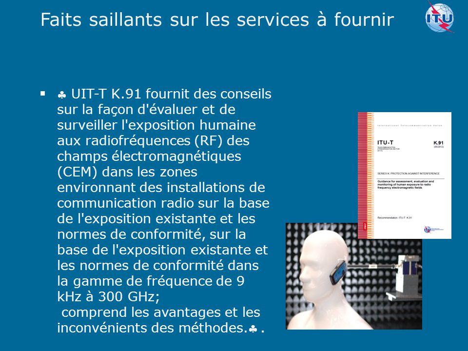Committed to connecting the world   UIT-T K.91 fournit des conseils sur la façon d'évaluer et de surveiller l'exposition humaine aux radiofréquences