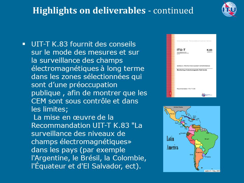 Committed to connecting the world  UIT-T K.83 fournit des conseils sur le mode des mesures et sur la surveillance des champs électromagnétiques à lon