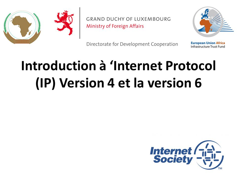 Introduction à 'Internet Protocol (IP) Version 4 et la version 6 56