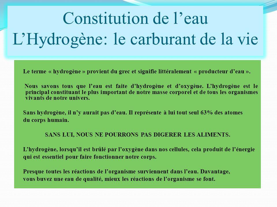 Le terme « hydrogène » provient du grec et signifie littéralement « producteur d'eau ». Nous savons tous que l'eau est faite d'hydrogène et d'oxygène.