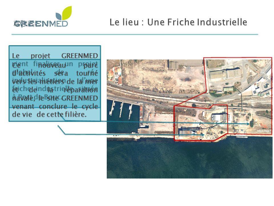 Le projet GREENMED vient finaliser un projet global de ré- industrialisation d'une friche industrielle située à Port de Bouc. Ce nouveau parc d'activi
