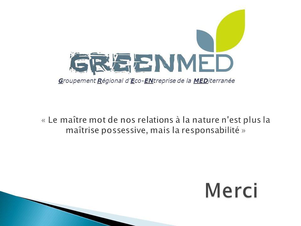 Groupement Régional d'Eco-ENtreprise de la MEDiterranée