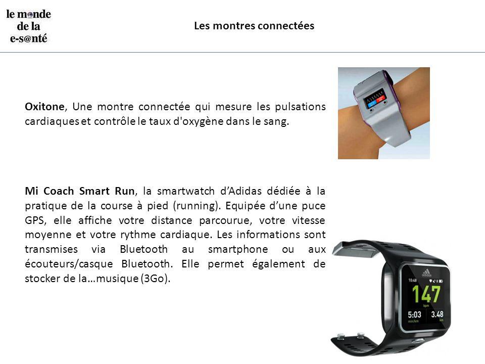 Les montres connectées Oxitone, Une montre connectée qui mesure les pulsations cardiaques et contrôle le taux d'oxygène dans le sang. Mi Coach Smart R