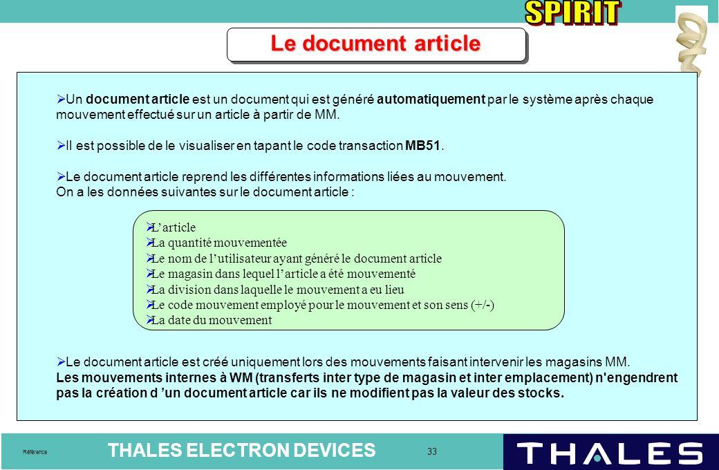 THALES ELECTRON DEVICES 33 Référence Le document article  Un document article est un document qui est généré automatiquement par le système après cha