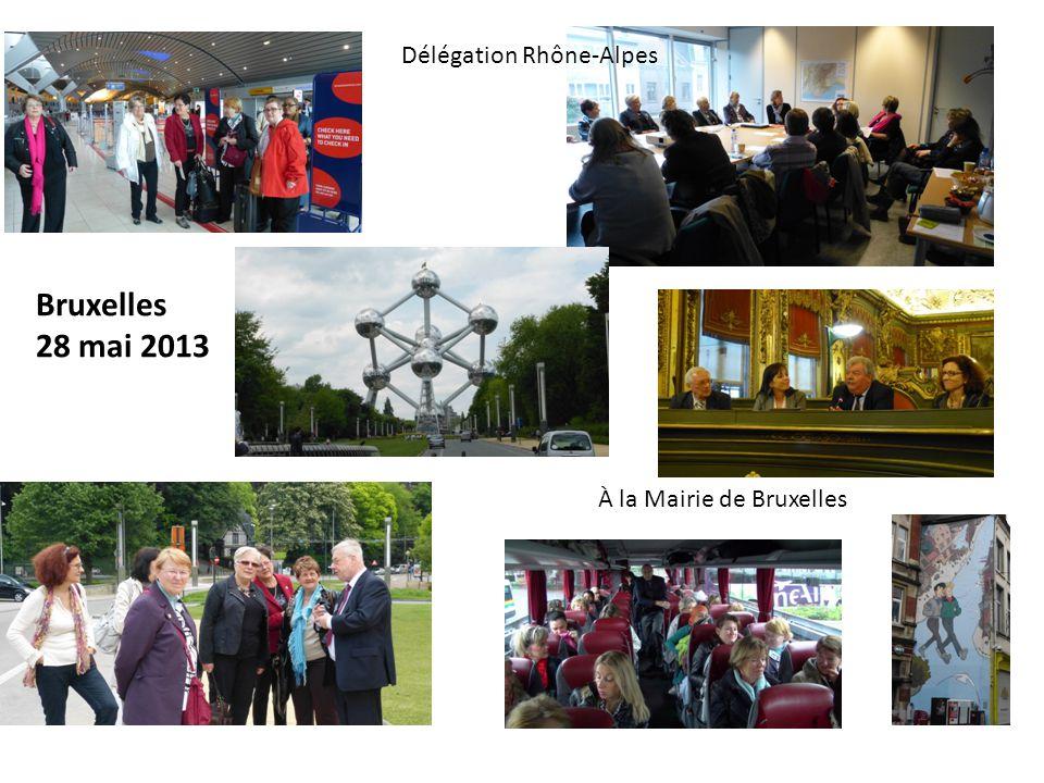 Bruxelles 28 mai 2013 Délégation Rhône-Alpes À la Mairie de Bruxelles