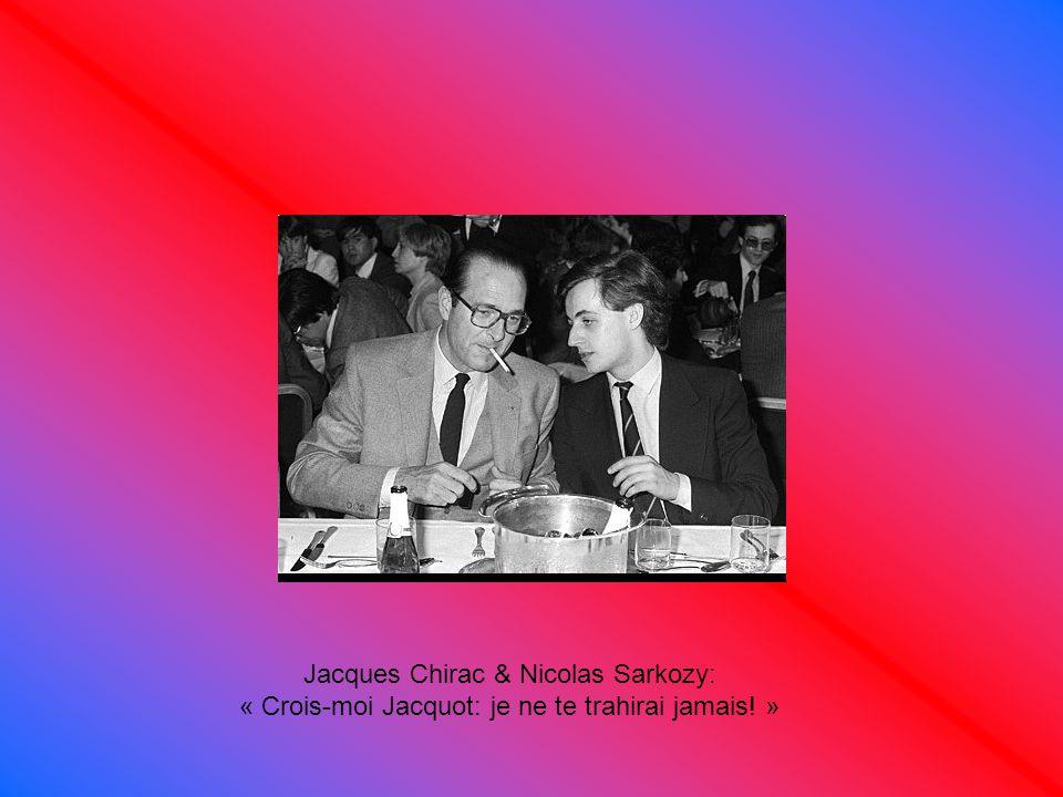 Jacques Chirac & Nicolas Sarkozy: « Crois-moi Jacquot: je ne te trahirai jamais! »