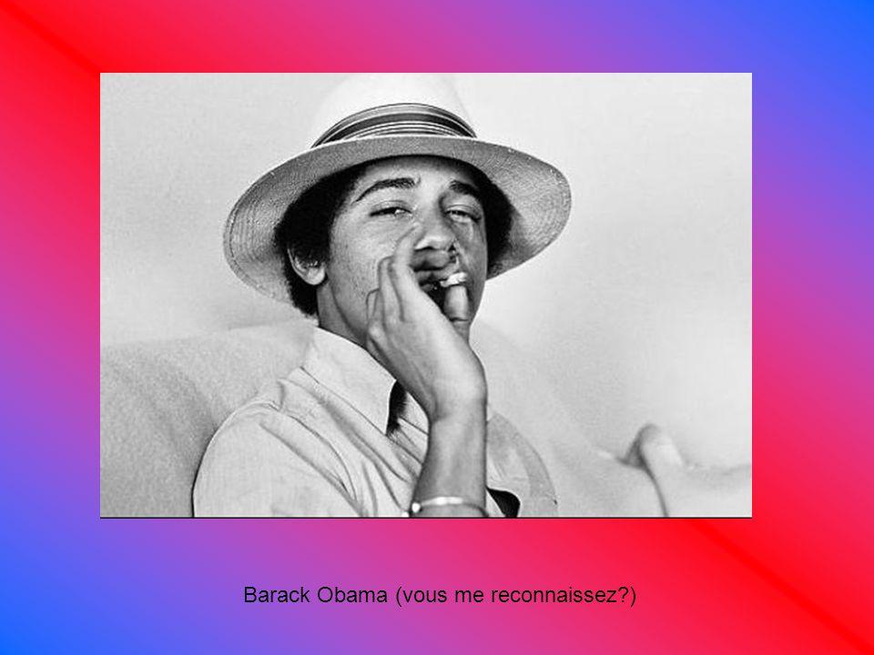 Barack Obama (vous me reconnaissez?)