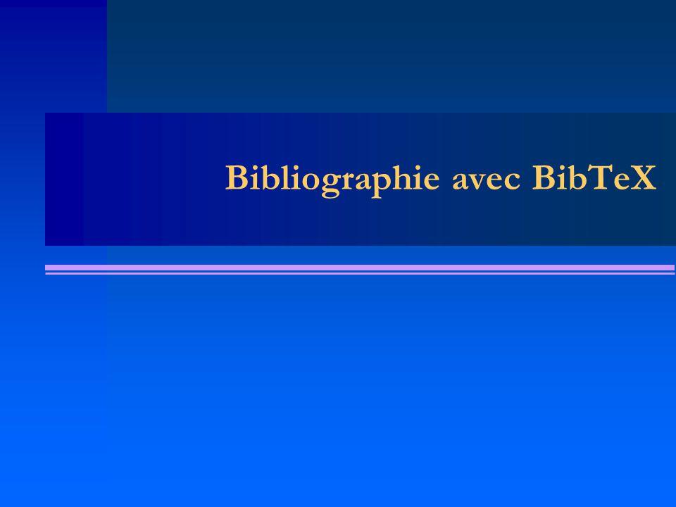Bibliographie avec BibTeX