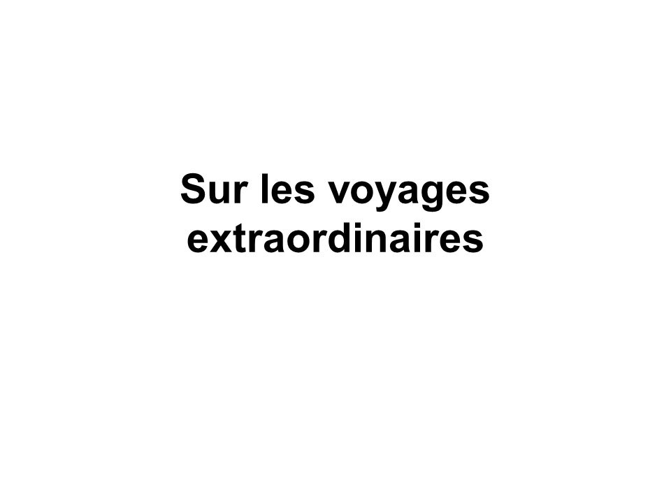 Sur les voyages extraordinaires