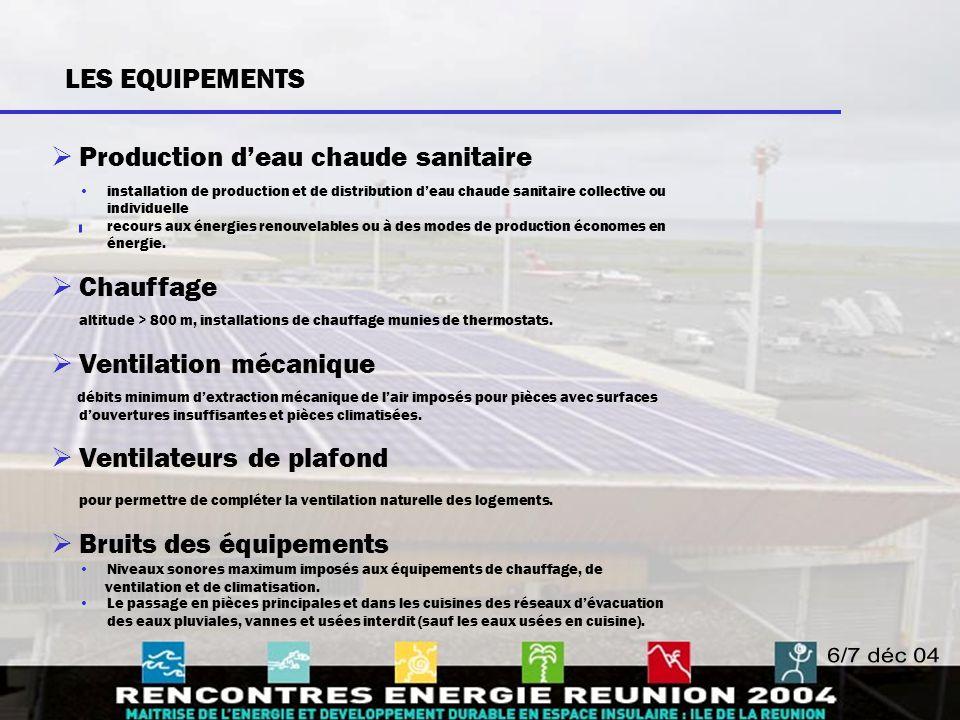 LES EQUIPEMENTS  Production d'eau chaude sanitaire installation de production et de distribution d'eau chaude sanitaire collective ou individuelle re