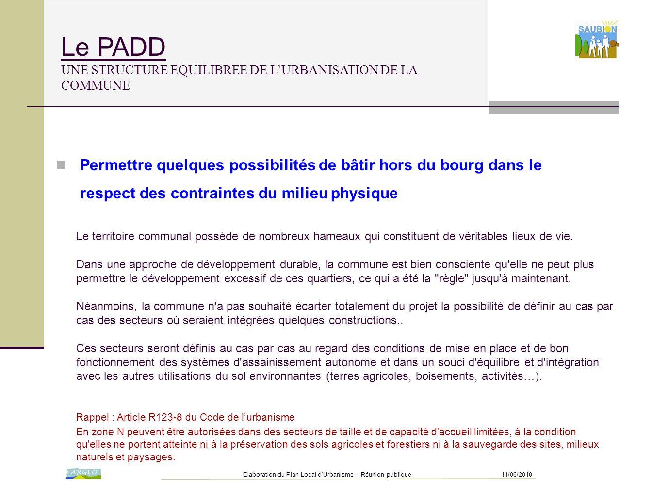 11/06/2010Elaboration du Plan Local d'Urbanisme – Réunion publique - Le PADD UNE STRUCTURE EQUILIBREE DE L'URBANISATION DE LA COMMUNE Le territoire co
