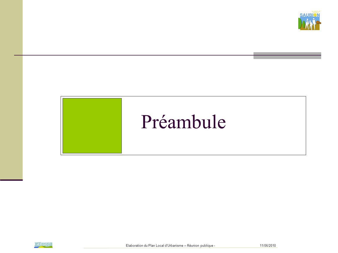 11/06/2010Elaboration du Plan Local d Urbanisme – Réunion publique - Préambule Le PADD dans la structure du PLU Rapport de présentation: 1 ère partie: Diagnostic 2 ème partie: Justification Un Projet d'Aménagement et de Développement Durable (PADD):  Définit le projet communal mais n'est pas opposable (directement) aux autorisations d'urbanisme se traduit par Sa présentation est l'objet de la rencontre d'aujourd'hui sur certains quartiers, des orientations d'aménagement, facultatives, dont l'esprit doit être respecté sur toute la commune, le règlement devant être respecté à la lettre Fera l'objet de la transcription règlementaire